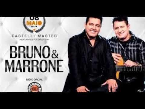 As Melhores Bruno E Marrone Ao Vivo 2017 Bruno E Marrone O