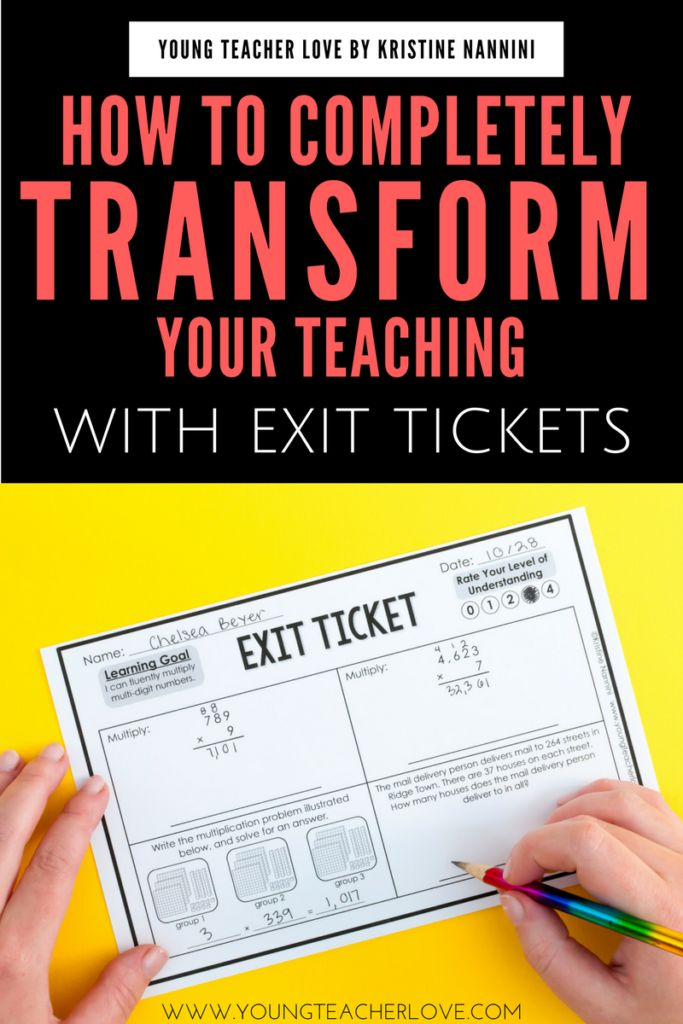 How Completely Transform Your Teaching with Exit Tickets - Young Teacher Love by Kristine Nannini