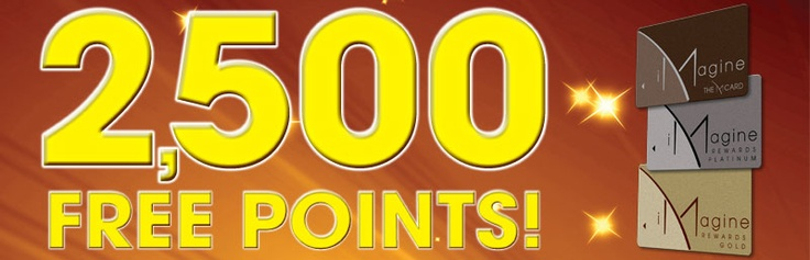 2,500 Free points from M resort and iMagine Rewards Player's Club!  Click for more info, valid through April 30th 2012