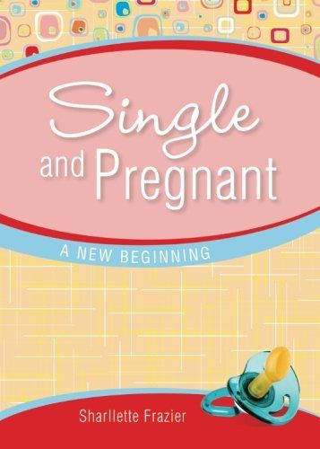 Single and Pregnant by Sharllette Frazier http://www.amazon.com/dp/1616630302/ref=cm_sw_r_pi_dp_VeHoxb0KY7VD6