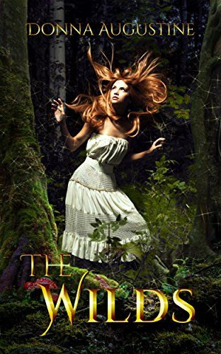 The Wilds: The Wilds Book One by [Augustine, Donna]