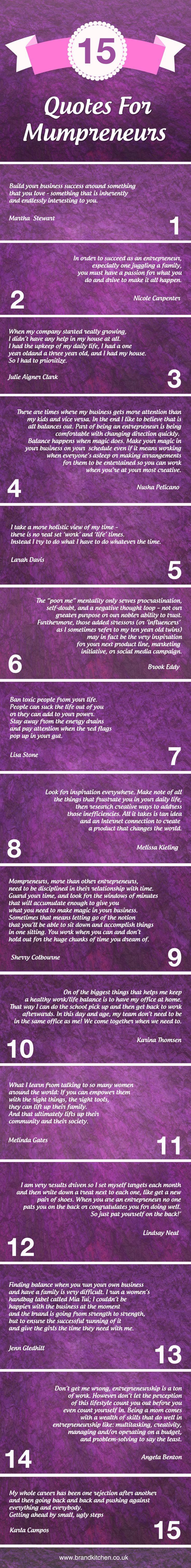 15 Quotes For Mumpreneurs #quotes #infographic #mumpreneurs