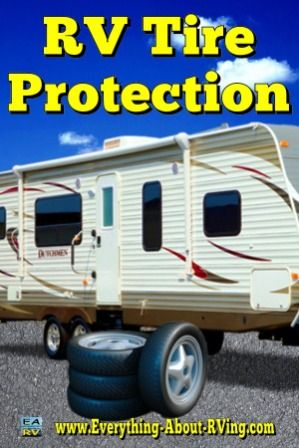RV Tire Protection: Very few RV tires actually wear out. Most of them rot out due... Read More: http://www.everything-about-rving.com/rv-tire.html