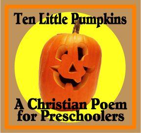 pumpkins-pic: Ten Little Pumpkins:  Christian Poems for Kids