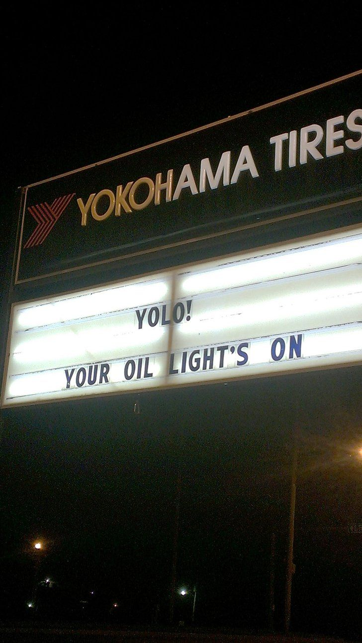 Pin for Later: 16 Brilliant Signs That Deserve a Funny Award  This local auto repair shop is so hip.