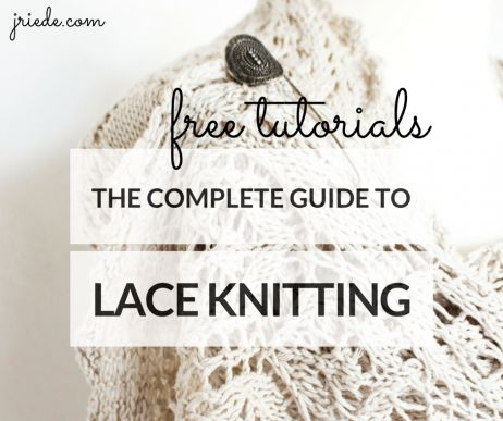 The Complete Guide to Lace Knitting                                                                                                                                                                                 More