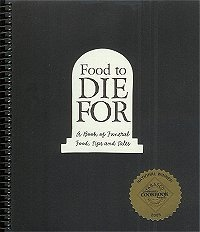 Food to Die For: A Book of Funeral Food, Tips and Tales