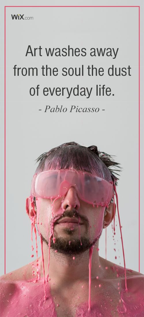 """Inspirational Design Quotes: """"Art washes away from the soul the dust of everyday life"""". Pablo Picasso"""