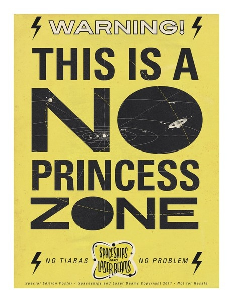 "Free ""No Princess Zone"" poster download for the boys from @SpaceshipsLaserBeams."