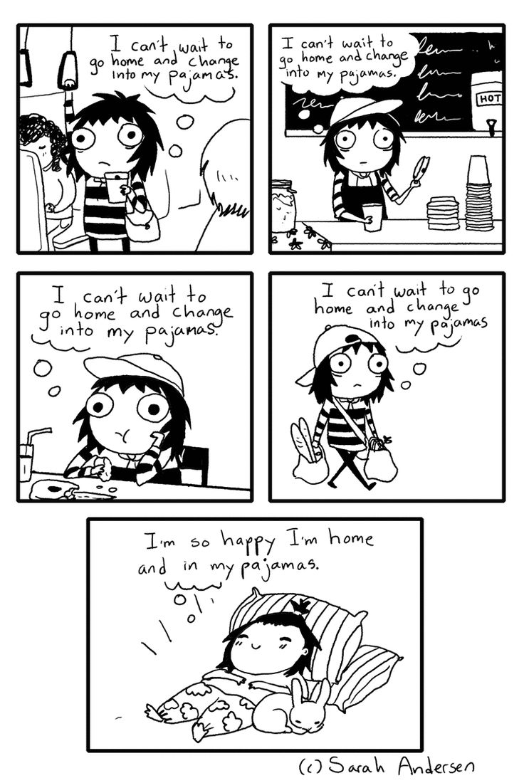 """""""I can't wait to go home and change into my pajamas."""" A Sarah's Scribbles comic by Sarah Andersen."""