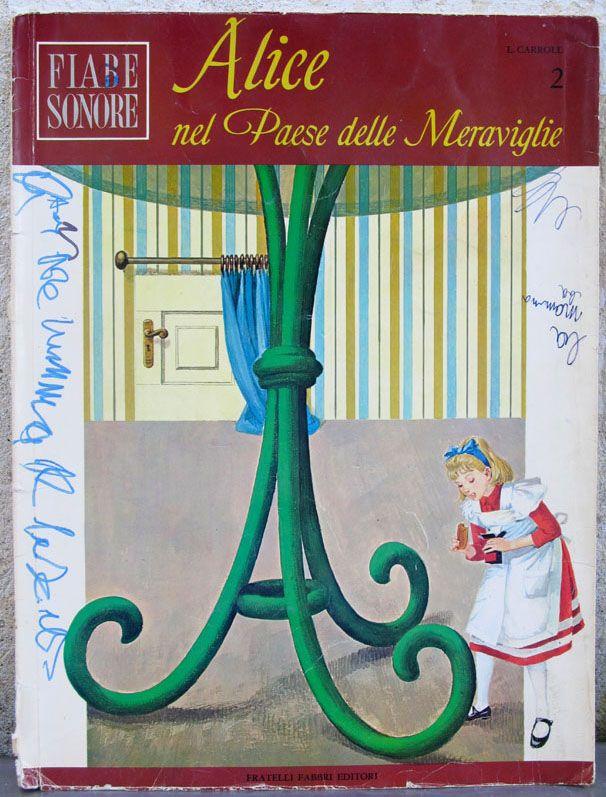 L. Carrol - Alice nel paese delle meraviglie (fiabe sonore) - Fratelli Fabbri Editori - 1966