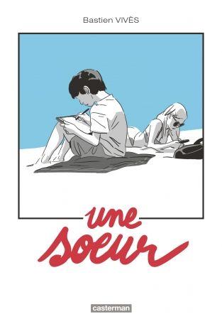 Après Polina, le nouveau roman graphique de Bastien Vivès !...