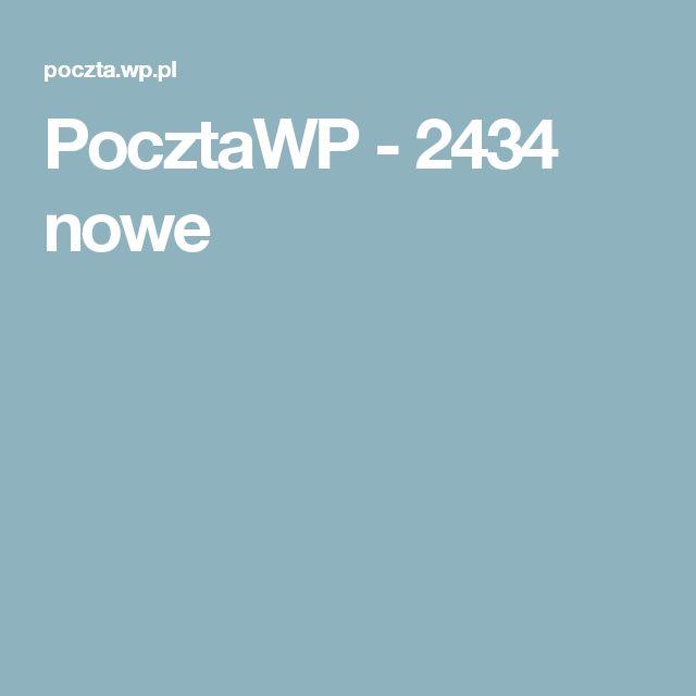 PocztaWP - 2434 nowe