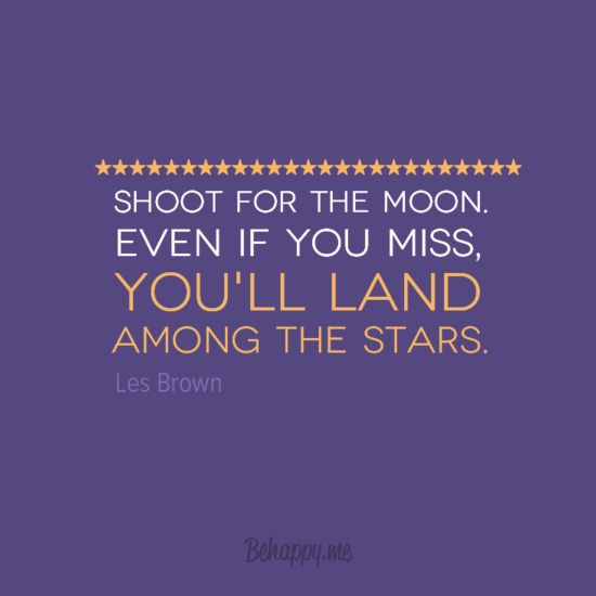 Inspirational Quotes On Pinterest: Shoot For The Moon, Land In Stars