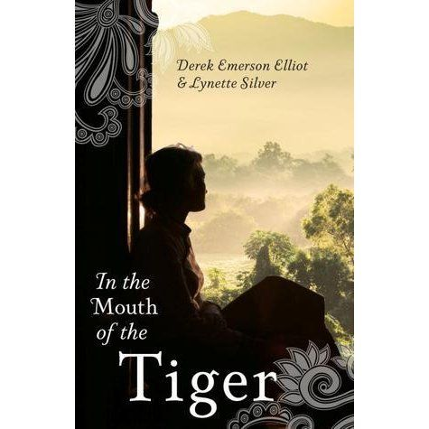 In the Mouth of the Tiger by Derek Emerson-Elliot — Reviews, Discussion, Bookclubs, Lists