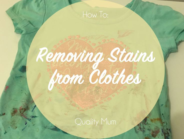 Removing Stains from Clothes - How to