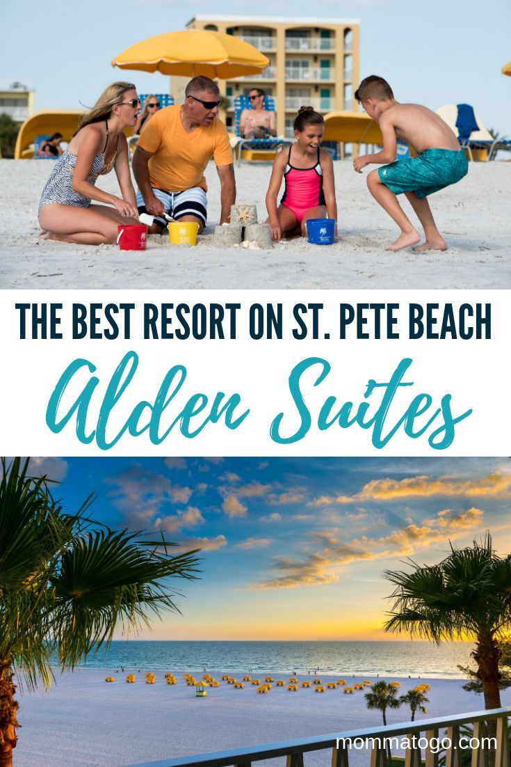 Plan Your Perfect Beach Vacation At The Alden Suites St Pete Momma To Go Travel Perfect Beach Vacation Family Beach Vacation Beach Vacation