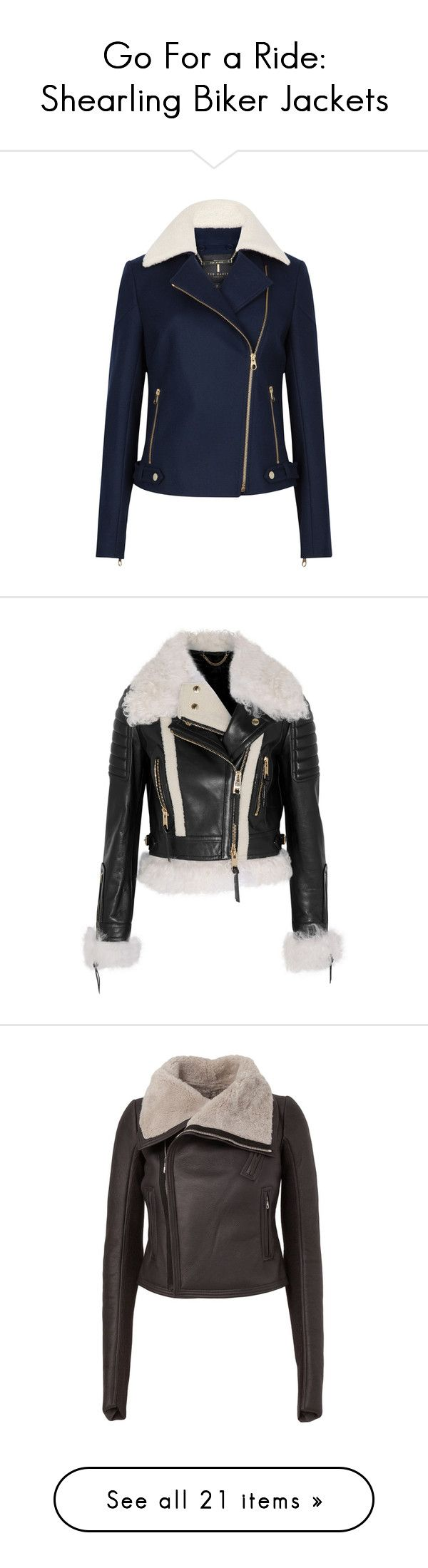 """""""Go For a Ride: Shearling Biker Jackets"""" by polyvore-editorial ❤ liked on Polyvore featuring shearlingbikerjackets, outerwear, jackets, ted baker jacket, moto jacket, ted baker, navy blue jacket, collar jacket, coats and tops outerwear"""
