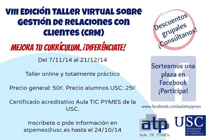 VIII Edición del Taller Virtual sobre Gestión de Relaciones con Clientes (CRM) con vTigerCRM. Más info: http://bit.ly/curso-crm