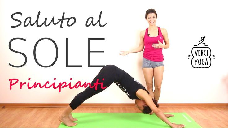 Yoga in Italiano - Saluto al sole Yoga per Principianti - Lezione Yoga Video