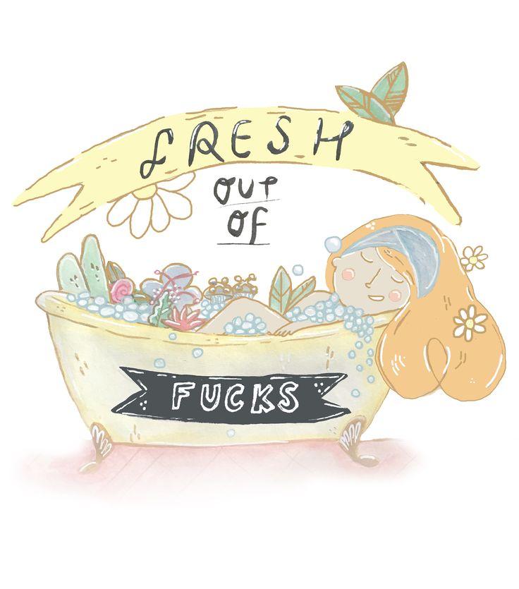 fresh out of fucks jessillustrates.com