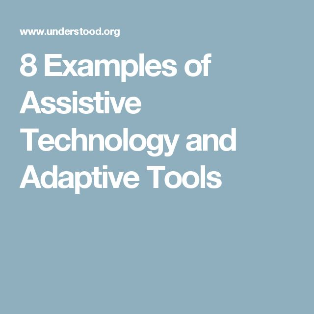 8 Examples of Assistive Technology and Adaptive Tools