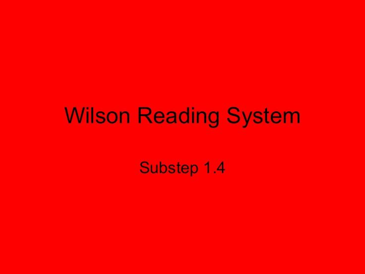 Wilson Reading System      Substep 1.4