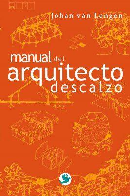 Manual del arquitecto descalzo / Johan van Lengen