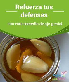 Refuerza tus #defensas con este remedio de ajo y miel No es necesario esperar a #enfermarnos para tomar este remedio. Si nos acostumbramos a consumirlo a diario lograremos un aporte extra de #vitaminas para elevar nuestras defensas y evitar infecciones #RemediosNaturales