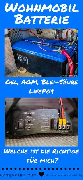 Welche Wohnmobil Batterie ist die Richtige für mich? Was ist der Unterschied zwischen einer Gel Batterie, AGM Batterie, Blei-Säure-Batterie und LifePo4 Batterie? Welche Vor- und Nachteile haben die Aufbaubatterien und wie finde ich die richtige Versorgungsbatterie. All das sagen wir dir in unserem Wohnmobil Ratgeber zum Thema Batterie im Wohnmobil.