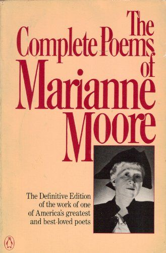 ~#TOP~ The Complete Poems of Marianne Moore by Marianne Moore book download without membership online for ipad iphone format pdf txt
