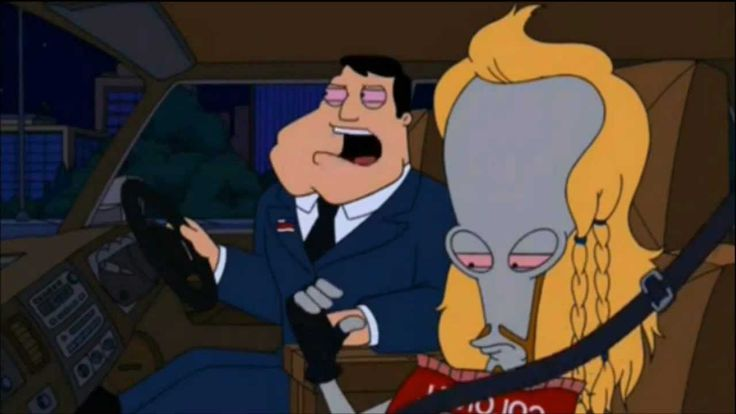 My favorite American Dad scene - Stan and Roger get high. https://youtu.be/vYWQAacdotg