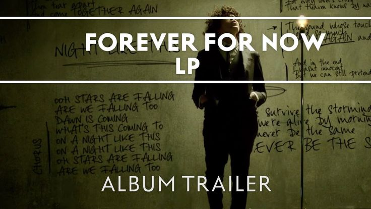 Watch the official Forever For Now album trailer, in support of LP's full length album release, out now. Video directed by Brett Sullivan and produced by Ste...