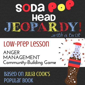 *Anger Management Lesson *SODA POP HEAD by Julia Cook *Jeo