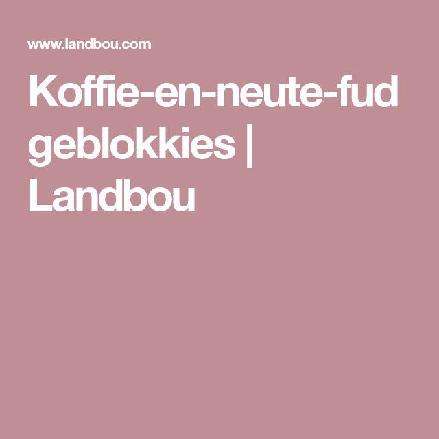 Koffie-en-neute-fudgeblokkies | Landbou