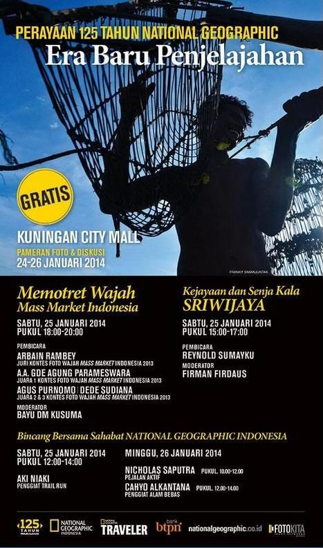 Perayaan 125 Tahun National Geographic: Era Baru Penjelajahan  ONLY @ KUNINGAN CITY 24-26 January 2014