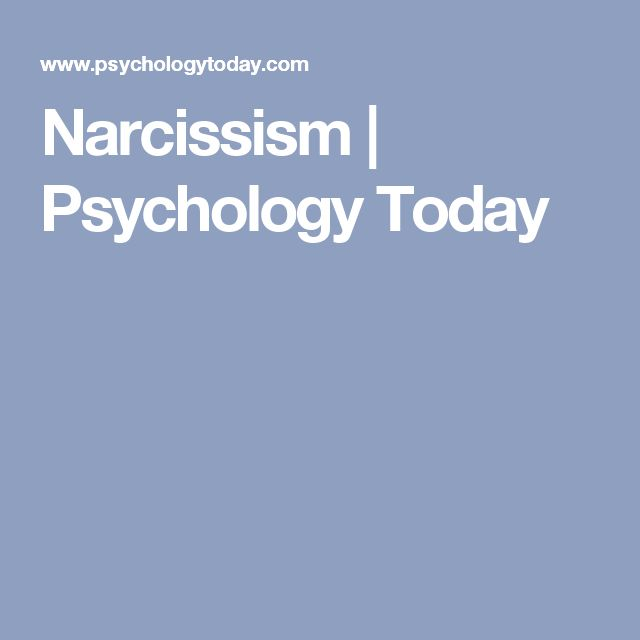 Narcissism | Psychology Today