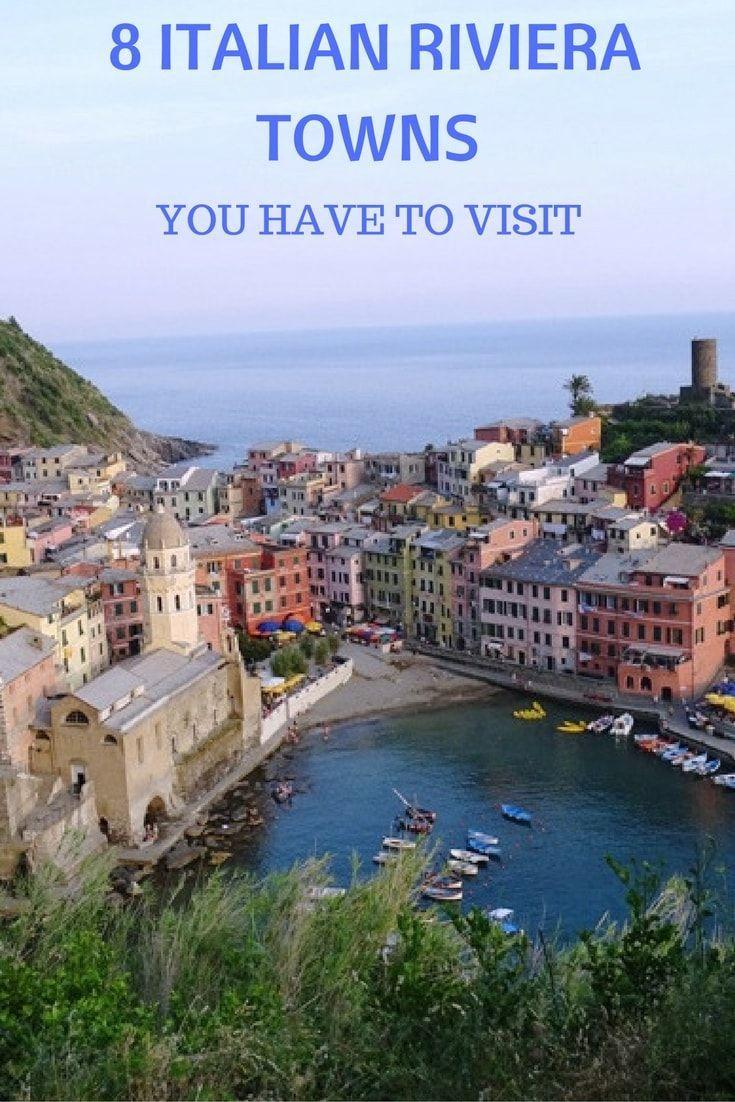 8 Italian Riviera cities and towns to visit when you travel to Italy, including Portofino, Cinque Terre, and Porto Venere