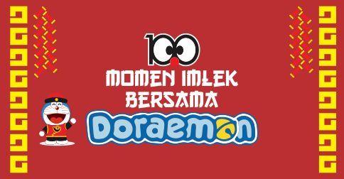 100 Momen Imlek Bersama Doraemon - DL 11 Februari 2015 - Total Hadiah Rp 2jt + Special Doraemon Limited-Edition Merchandise + 6 Tiket Doraemon Expo Jakarta @Ancol Beach City Mall info: info@rupawa.com WA: 08987888356