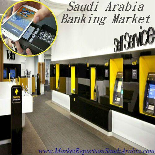The Future of #SaudiArabia #Banking Markets