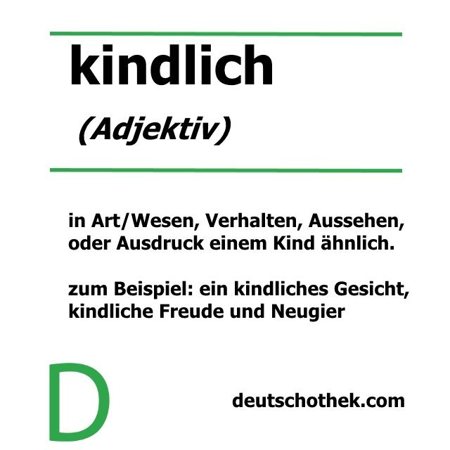 Unser Wort der Woche passt zum International Children's Day   Our word of the week fits this week's International Children's Day  #kindlich #childlike #InternationalChildrensDay #InternationalerKinderTag #Kinder #Deutschlernen #Deutschothek #LearnGerman #Wordoftheweek #WortderWoche #Sprachschule #Germanschool #Germanclass #Germanwords