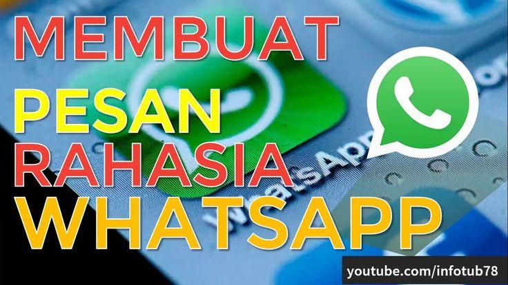 Cara Membuat PESAN RAHASIA di Whatsapp Dijamin Orang Lain Tidak Akan Tah...