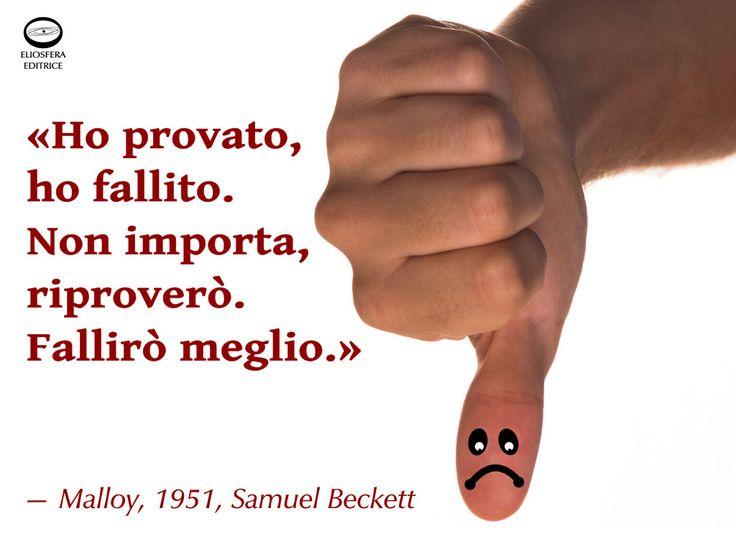 Sì, essere positivi nonostante i fallimenti aiuta a migliorarsi. Ti piace la frase di Beckett? «Ho provato, ho fallito. Non importa, riproverò. Fallirò meglio.» — Malloy, 1951, Samuel Barclay Beckett (Dublino, 13 aprile 1906 – Parigi, 22 dicembre 1989), scrittore, drammaturgo e poeta irlandese. Fu insignito del premio Nobel per la letteratura nel 1969. #SamuelBeckett, #cit, #citazioni, #fallire, #migliorarsi, #aforismi
