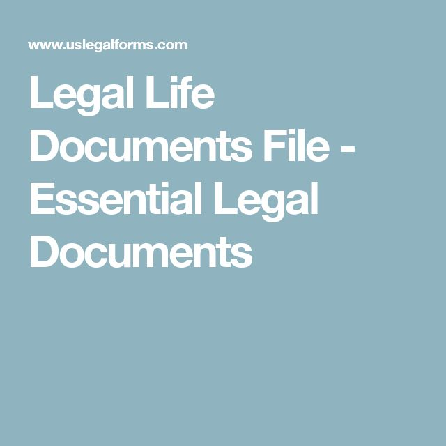 Legal Life Documents File - Essential Legal Documents