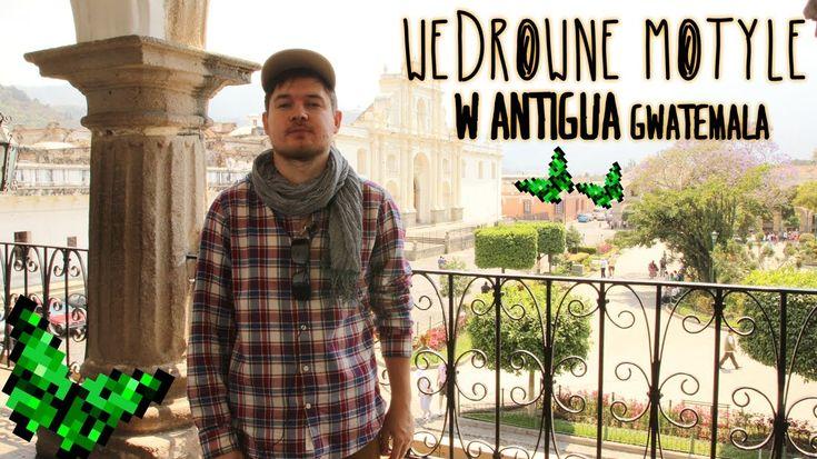 Vlog z Antigua, Guatemala #vlog #wideo