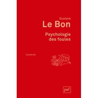 Psychologie des foules 烏合之眾 par  Gustave Le Bon 古斯塔夫.勒龐