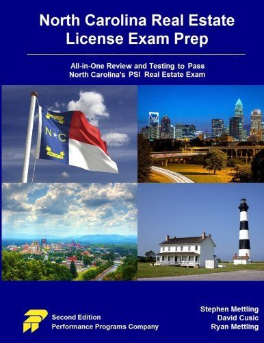 North Carolina Real Estate License Exam Prep: All-in-One Review and Testing To Pass North Carolina's PSI Real Estate Exam:   brFeatures of North Carolina Real Estate License Exam Prep, 2nd Edition (NC-RELEP):/p li National Principles & Law Key Point Review (45 pages)/li li Real Estate Math Key Formula Review & Practice (20 pages)/li li North Carolina-Specific Laws and Regulations Key Point Review (24 pages)/li li National Practice Tests  (500 questions) /li li North Carolina Practice T...