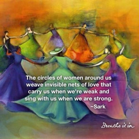 Women need each other, the sisterhood, the tribe. We support each other with loving arms. http://www.facebook.com/SamariasChakradance1/