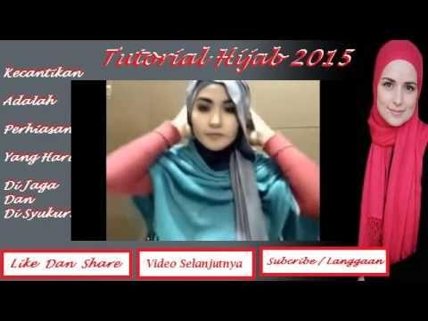 Tutorial Hijab 2015 ~ Hijab Style Modern Terbaru Edisi 2015 ~ Tutorial H...