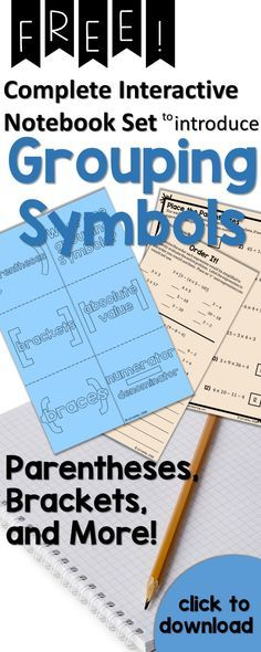 Teach grouping symbols, parentheses, brackets and order of operations with this free interactive notebook set